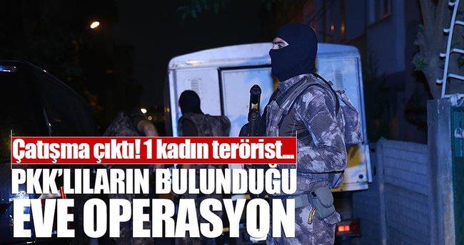 PKK'lıların bulunduğu eve operasyon!