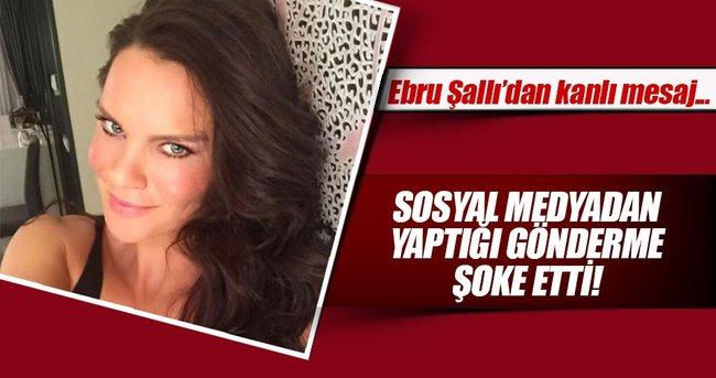 Ebru Şallı'dan kanlı gönderme!
