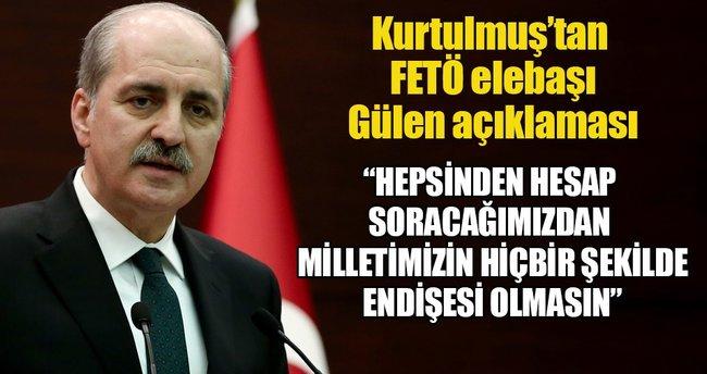 Başbakan Yardımcısı Kurtulmuş'tan 'FETÖ' açıklaması