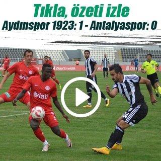 Antalya tamam Aydın devam: 1-0