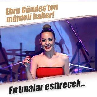 Ebru Gündeş'ten hayranlarına müjdeli haber