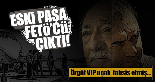 FETÖ eski paşaya 'VIP uçak' tahsis etmiş