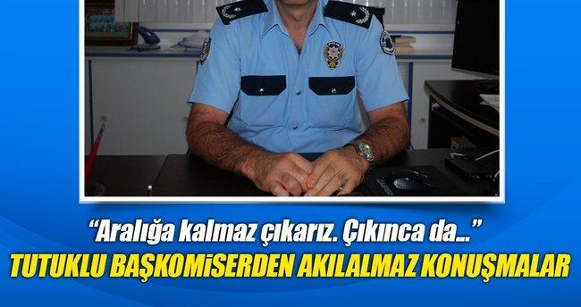 Tutuklu komiserin darbe hayali