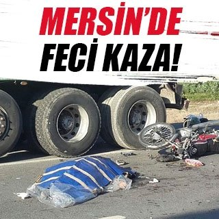 Tarsus'ta feci kazada anne öldü, oğlu ağır yaralandı
