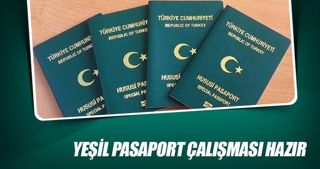 Yeşil pasaport çalışması hazır