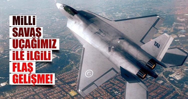 Milli savaş uçağımız ile ilgili flaş açıklama!