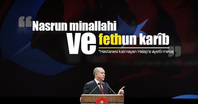 Erdoğan'dan Suriyeli mazlumlara ve dünya müslümanlarına ayetli mesaj