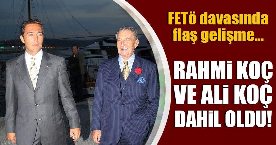FETÖ'nün 'VIP dinleme' davasında Rahmi ve Ali Koç da müdahil oldu