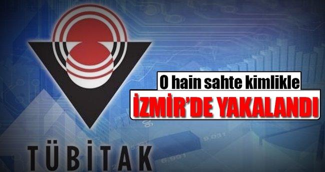 TÜBİTAK ve TİB üyesi Ödemiş'te yakalandı