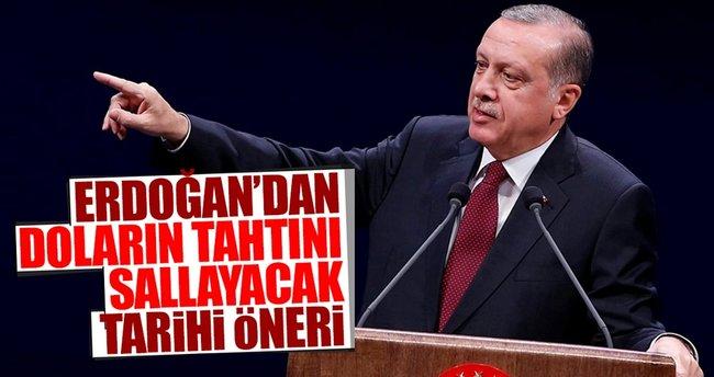 Cumhurbaşkanı Erdoğan'dan doların tahtını sallayacak öneri