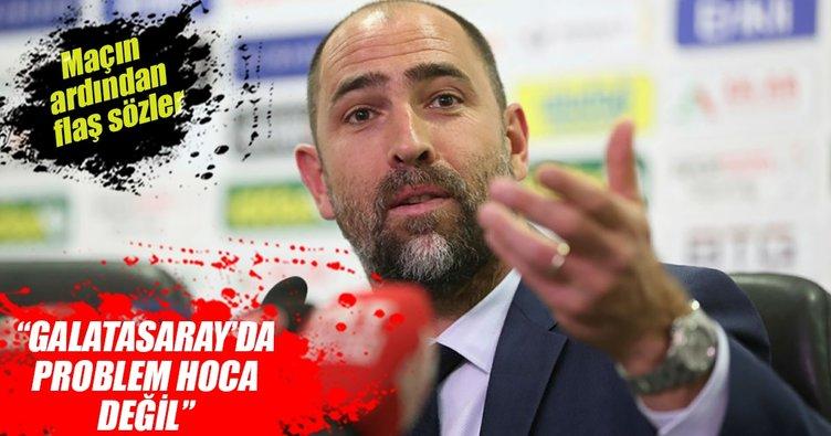 Igor Tudor: Galatasaray'da problem hoca değil
