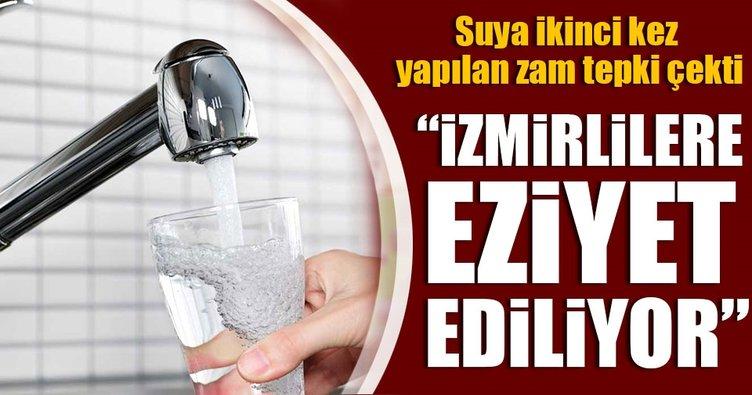 İzmir'de suya yapılan ikinci zam büyük tepki topladı