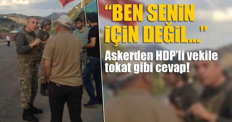 Askerden HDP'li vekile tokat gibi cevap!