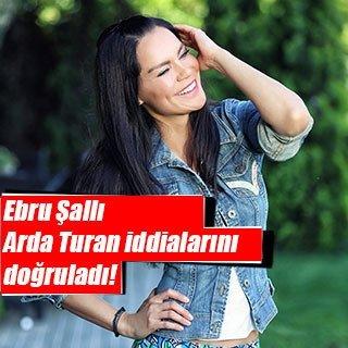 Ebru Şallı, Arda Turan iddialarını doğruladı