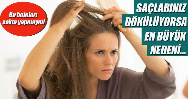 Saçlarınız dökülüyorsa en büyük nedeni…