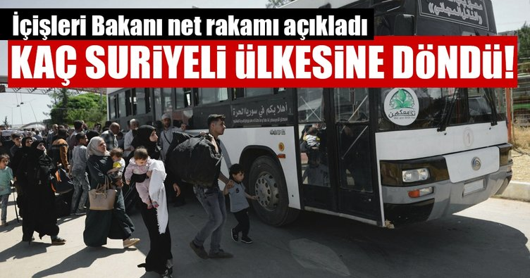 İçişleri Bakanı Soylu, ülkelerine dönen Suriyeli sayısını açıkladı