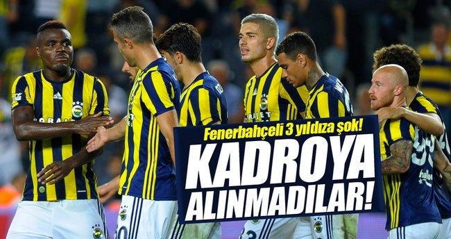Fenerbahçeli 3 yıldız kadroya alınmadı