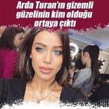 Arda Turan'ın gizemli güzelinin kim olduğu ortaya çıktı