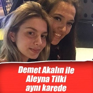 Demet Akalın ile Aleyna Tilki barıştı