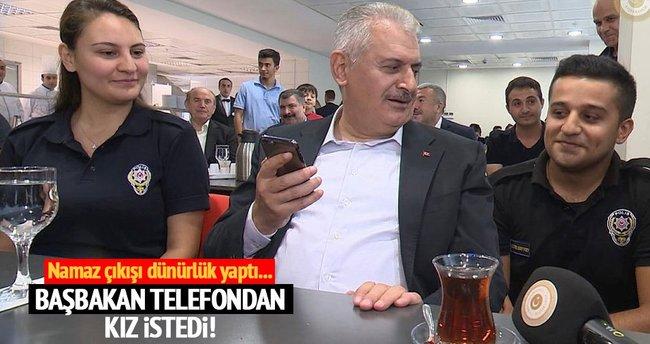 Başbakan Yıldırım telefondan kız istedi