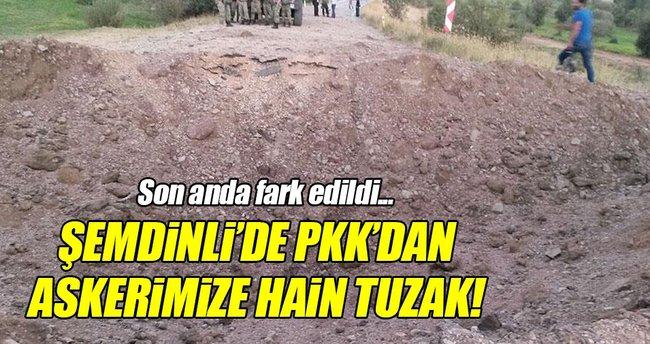 Şemdinli'de PKK'dan hain tuzak!