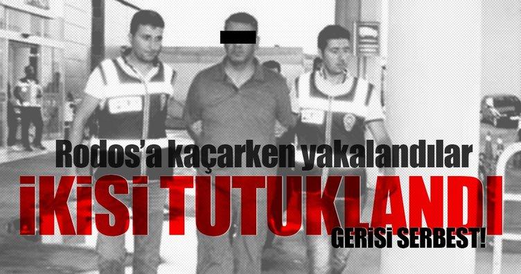 Rodos'a kaçarken yakalandılar ikisi tutuklandı gerisi serbest!