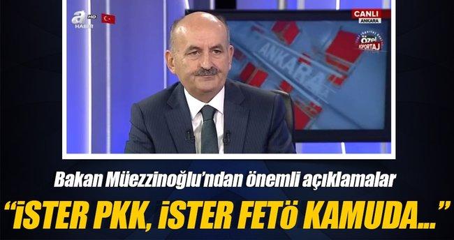 Müezzinoğlu: İster FETÖ'cü ister PKK'lı kamuda yer bulamaz!