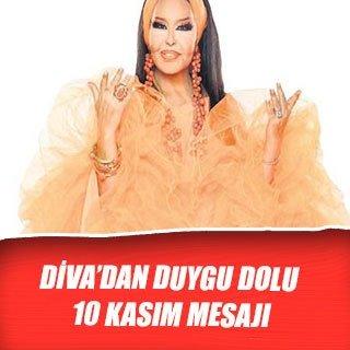 Diva'dan duygu dolu 10 Kasım mesajı