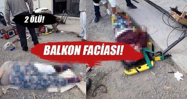Balkon korkulukları koptu: 2 kadın öldü