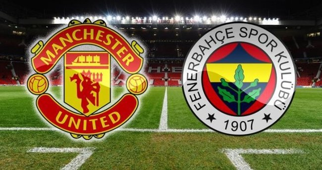 Manchester United - Fenerbahçe maçı hangi kanalda?