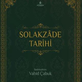 Solakzade Tarihi yeniden basıldı