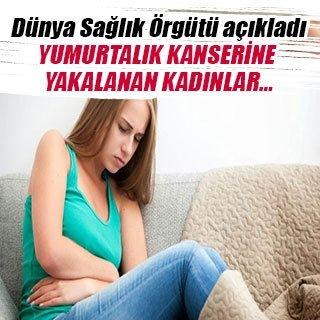 Yumurtalık kanserine yakalanan kadınlar…