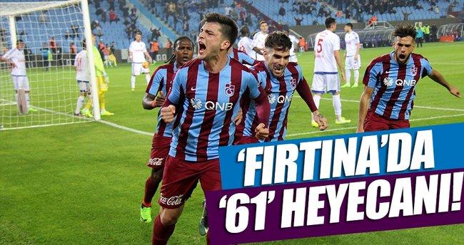 Trabzonspor yönetiminin '61' heyecanı!