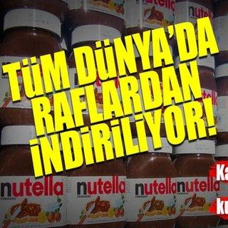 Nutella raflardan kaldırılıyor