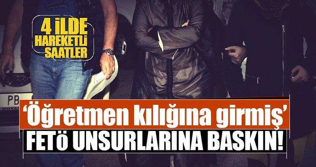 4 ilde FETÖ baskını: 21 öğretmen gözaltında