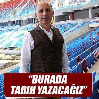 """""""Akyazı'da tarih yazacağız"""""""