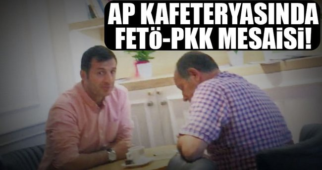 AP kafeteryasında FETÖ-PKK mesaisi