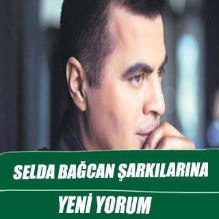 Selda Bağcan şarkılarına yeni yorum