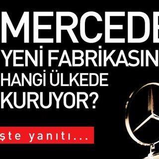 Mercedes'den o ülkeye yeni yatırım
