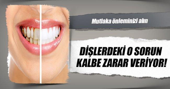 Dişlerdeki o sorun kalbe zarar veriyor!