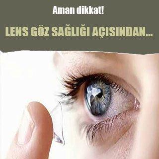 Lens göz sağlığı açısından…
