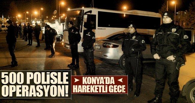 Konya'da büyük operasyon: 500 polis ile...
