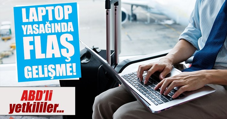 İstanbul'dan ABD'ye uçuşta laptop yasağı kalkabilir