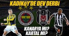 Kadıköy'de derbi zamanı! İşte Fenerbahçe-Beşiktaş ilk 11'ler