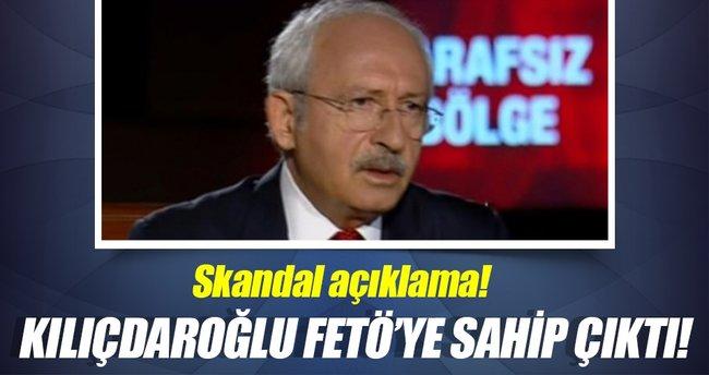 Kılıçdaroğlu FETÖ'ye sahip çıktı!