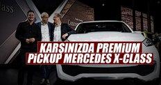 Karşınızda premium pickup Mercedes X-CLASS