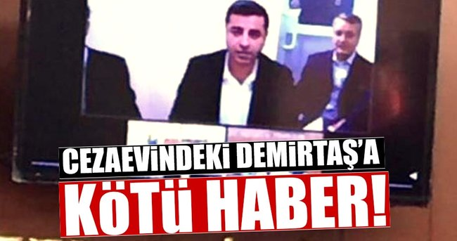 Son dakika haberi: Cezaevindeki Demirtaş'a bir kötü haber daha!