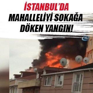 İstanbul'da yangın paniği: Mahalleli sokağa döküldü