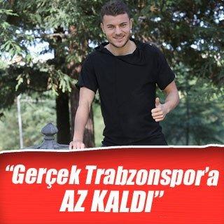 """Yusuf Erdoğan: """"Gerçek Trabzonspor'a az kaldı"""""""