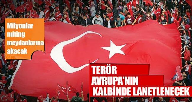 Terör Avrupa'nın kalbinde lanetlenecek